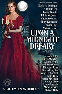 Upon a Midnight Dreary: A Halloween Anthology