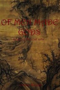 Of Men Made Gods