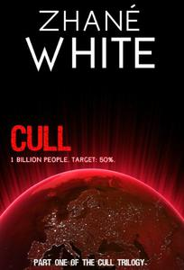 Cull: Dark Dystopian Fiction