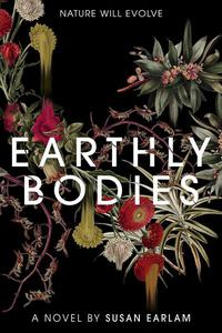 Earthly Bodies