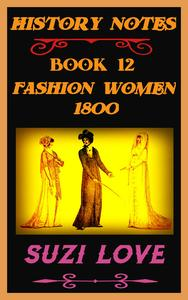 Fashion Women 1800 History Notes Book 12