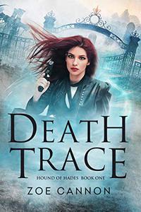Death Trace: An Urban Fantasy Thriller