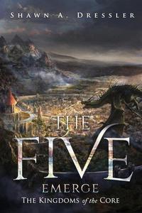 The Five Emerge