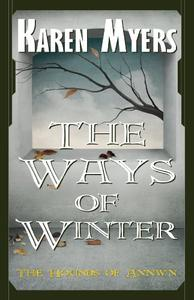 The Ways of Winter - A Virginian in Elfland