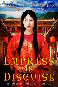 Empress in Disguise
