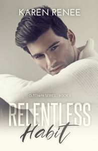 Relentless Habit