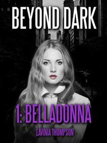 Beyond Dark, #1