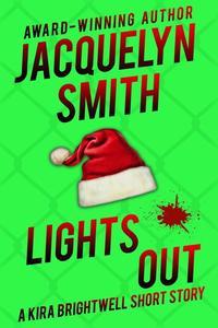 Lights Out: A Kira Brightwell Short Story