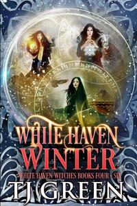 White Haven Winter: White Haven Witches: Books 4 - 6