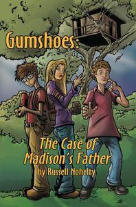 Gumshoes: The Case of Madison's Father