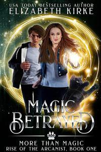 Magic Betrayed