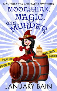 Moonshine, Magic & Murder: A Paranormal Cozy Mystery