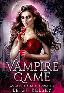 Vampire Game: The Complete Paranormal Romance Series
