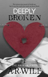 Deeply Broken: The Broken Series