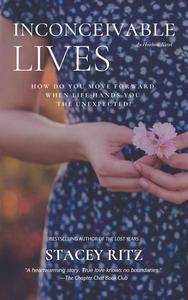 Inconceivable Lives
