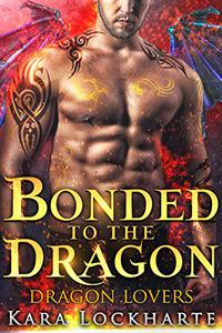 Bonded to the Dragon: Lick of Fire