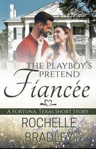 The Playboy's Pretend Fiancée