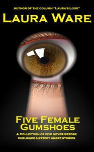 Five Female Gumshoes