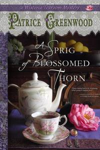 A Sprig of Blossomed Thorn