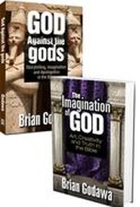 Box Set of Biblical Imagination & Apologetics: The Imagination of God & God Against the Gods