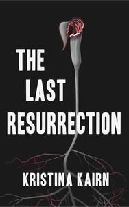 The Last Resurrection