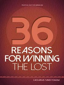Thirty-Six Reasons For Winning The Lost