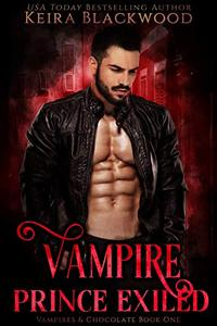 Vampire Prince Exiled: A Wolf Shifter & Vampire Paranormal Romance