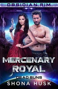 Mercenary Royal: Obsidian Rim