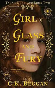Girl of Glass and Fury: A Portal Fantasy