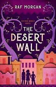 The Desert Wall