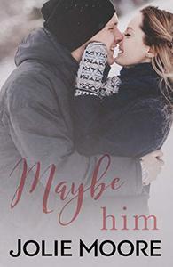 Maybe Him