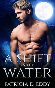 A Shift in the Water: A Werewolf Shifter Romance