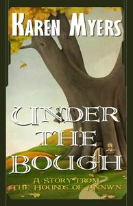 Under the Bough - A Virginian in Elfland
