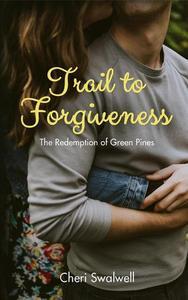 Trail to Forgiveness