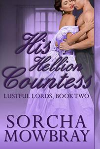 His Hellion Countess: A Steamy Victorian Romance