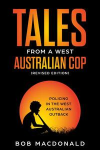 Tales From a West Australian Cop