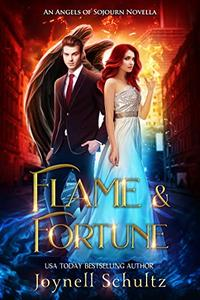 Flame & Fortune: A Sweet Fallen Angel & Demon Paranormal Romance