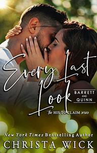 Every Last Look: Barrett & Quinn