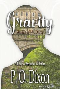 Gravity: Shades of Mr. Darcy