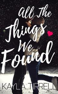 All The Things We Found
