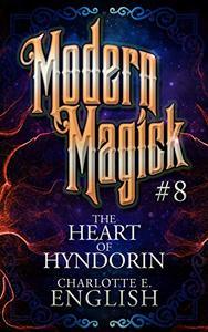 The Heart of Hyndorin: Modern Magick, 8