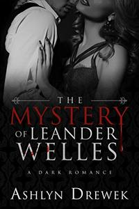 The Mystery of Leander Welles