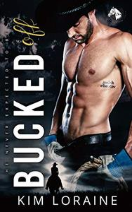 Bucked Off: A Fake Fiance Romance