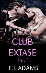 Club Extase Part 1