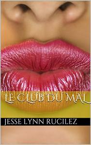 Le Club du Mal