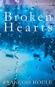 Broken Hearts: a moving coming-of-age story of love and heartbreaks