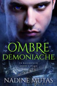 Ombre demoniache: Un racconto di amore e magia