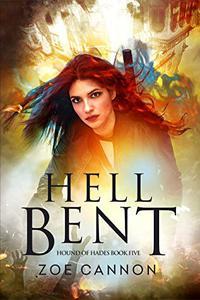 Hell Bent: An Urban Fantasy Thriller