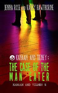 Kanaan and Tilney: The Case of the Man Eater