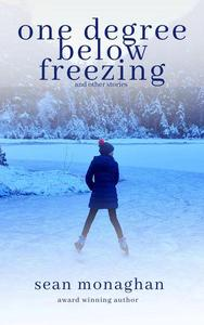 One Degree Below Freezing